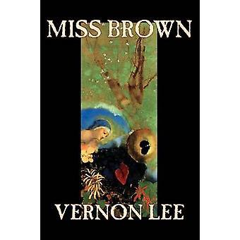 Miss Brown por Vernon Lee ficção por Lee & Vernon