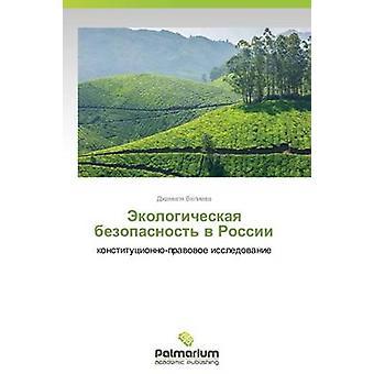 Ekologicheskaya bezopasnost v Rossii par Velieva Dzhamilya