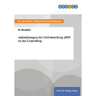 Anforderungen der IASUmstellung 2005 en das styra av Westphal & M.