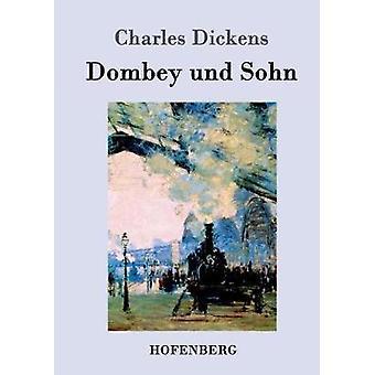 Dombey und Sohn par Dickens & Charles