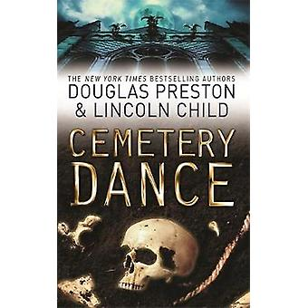 Cemetery Dance  An Agent Pendergast Novel by Douglas Preston & Lincoln Child
