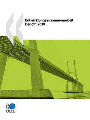 EntwicklungszusamHommesarbeit Bericht 2010 by OECD Publishing