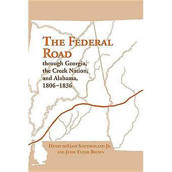 Die Federal-Straße durch Georgia - Creek-Nation und Alabama - 180