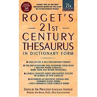 Rogets 21st Century Thesaurus - In Dictionary Form by Barbara Ann Kipf