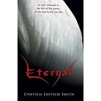 Eternal by Cynthia Leitich Smith - 9780763647735 Book