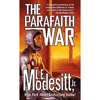 The Parafaith War by L E Modesitt - 9780765397904 Book