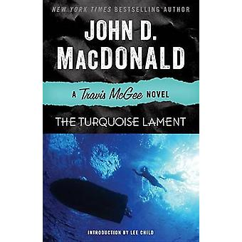 The Turquoise Lament - A Travis McGee Novel by John D MacDonald - Lee