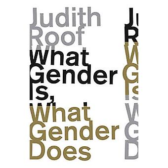 What Gender is - What Gender Does by Judith Roof - 9780816698585 Book