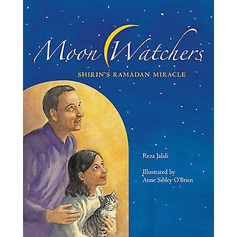 Moon Watchers - Shirin's Ramadan Miracle by Reza Jalali - 978088448587