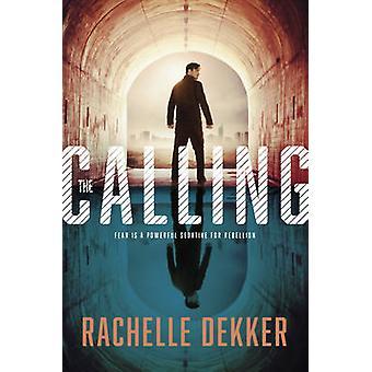 The Calling by Rachelle Dekker - 9781496402271 Book