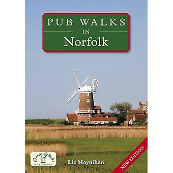 Pub Walks in Norfolk by Liz Moynihan - 9781846742064 Book