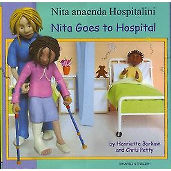 Nita Goes to Hospital in Swahili and English by Henriette Barkow - 97