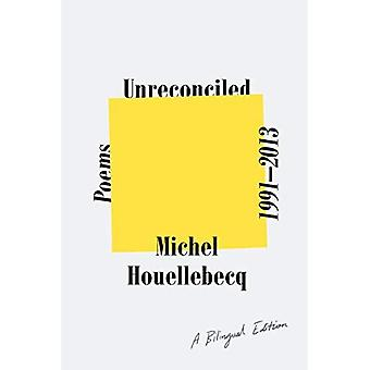 Non rapprochés: Poèmes 1991-2013; Une édition bilingue