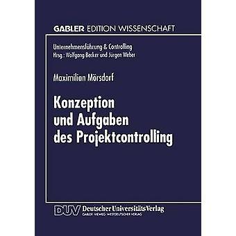Konzeption und Aufgaben des Projektcontrolling by Mrsdorf & Maximilian