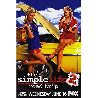 Yksinkertainen elämä 2: Road Trip alkuperäinen TV-juliste