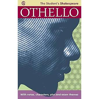Othello  The Students Shakespeare by Angela Sheehan & Warwick Shakespeare
