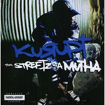 Kurupt – Tha Streetz Iz Mutha [CD] USA import
