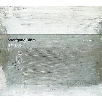 Huelgas Ensemble/Minguet Quartett - Wolfgang Rihm: Et Lux [CD] USA import