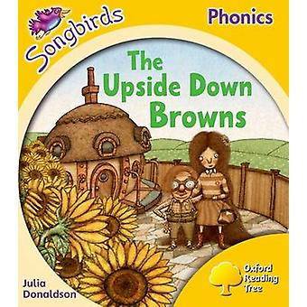 Oxford Reading Tree Songbirds Phonics Level 5 The Upsidedown Browns by Julia Donaldson & Clare Kirtley
