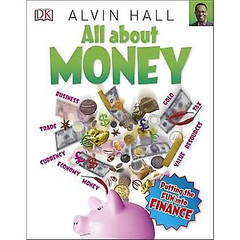 All About Money by Alvin Hall - 9780241206560 Book
