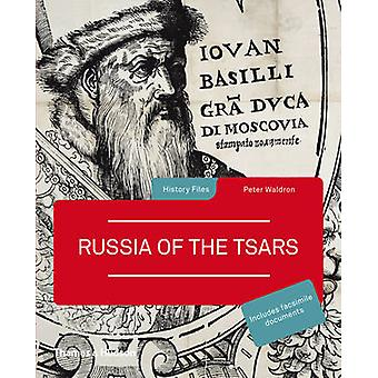 Russia of the Tsars by Peter Waldron - 9780500289297 Book