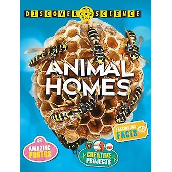 Découvrez la Science - Animal Homes par Angela Wilkes - livre 9780753441435