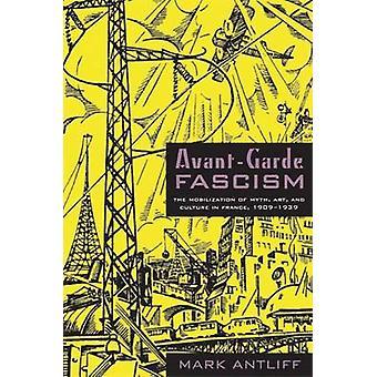 前衛ファシズム - 神話の動員 - 芸術・文化