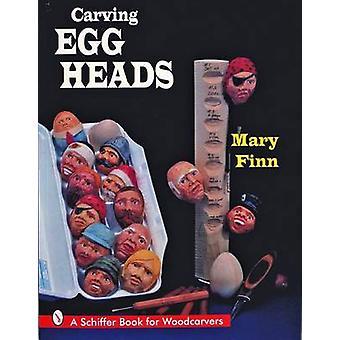 Cabezas de huevo talla de Mary Finn - libro 9780887409936