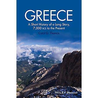 Griechenland - eine kurze Geschichte einer langen Geschichte - 7 - 000 v. Chr., nach der heutigen b
