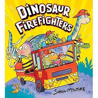 Bomberos de dinosaurio por Sarah McIntyre - libro 9781407143309