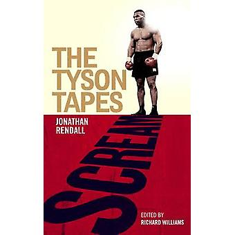 Scream - The Tyson Tapes by Jonathan Rendall - 9781780722214 Book