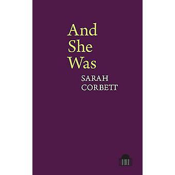 Et elle a été - un roman en vers par Sarah Corbett - livre 9781781381793