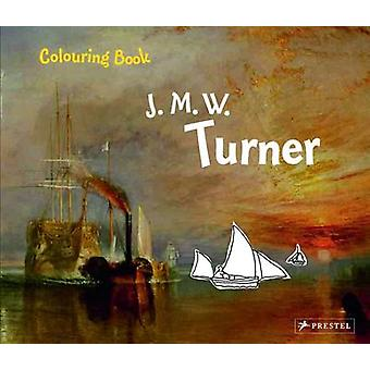 Turner - Colouring Book by Annette Roeder - 9783791370903 Book