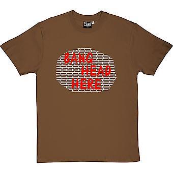Knall Kopf hier Herren T-Shirt