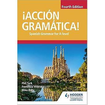 ! ACCION Gramatica! Quarta edição - gramática espanhola para um nível por! AC