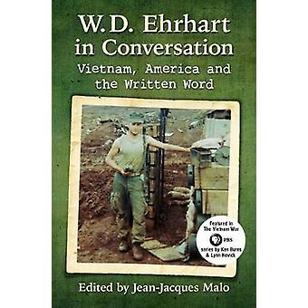 W.D. Ehrhart na conversa - Vietnã - América e a palavra escrita