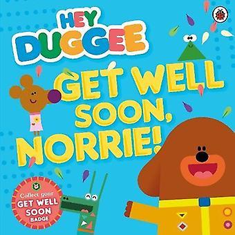 Hey Duggee: Get Well Soon, Norrie!