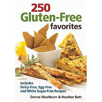 250 Gluten-free Favourites: Includes Dairy-free Egg-free and White Sugar-free Recipes