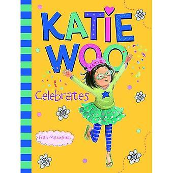 Katie Woo Celebrates (Katie Woo