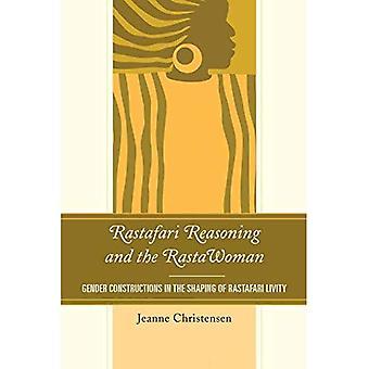 Rastafari Reasoning and the Rastawoman: Gender Constructions in the Shaping of Rastafari Livity (Critical Africana...