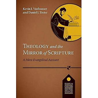 Theology and the Mirror of Scripture (Studies in Christian Doctrine and Scripture)