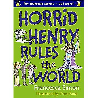 Horrid Henry Rules the World (Horrid Henry)