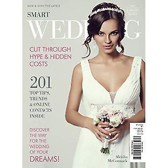 Smart Wedding: Cut Through the Hype & Hidden Costs