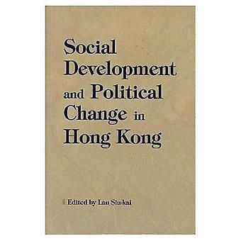 Social Development and Political Change in Hong Kong