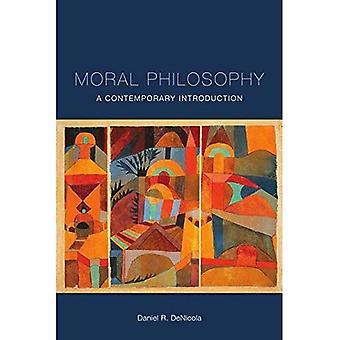 Philosophie morale: Une Introduction contemporaine