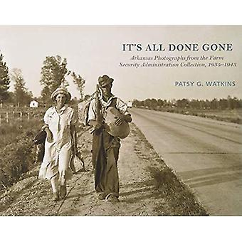 It's All Done Gone: Arkansas Photographs from the Farm Security Administration Collection, 1935-1943