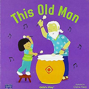 This Old Man (Classic Books with Holes 8x8 with CD) [Board book]