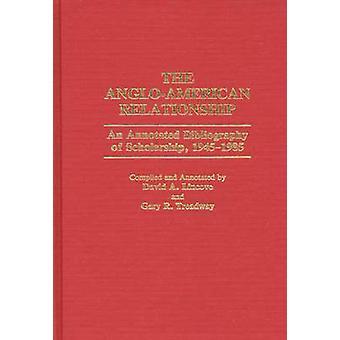 La relación de AngloAmerican una bibliografía anotada de beca 19451985 por Lincove y David A.