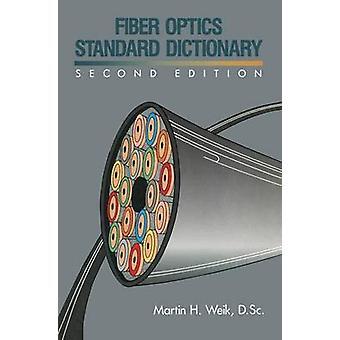 Fiberoptikk standardordlisten av Weik & Martin H.