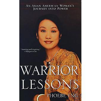 Warrior lessen een Aziatisch Womans reis kracht door Eng & Phoebe
